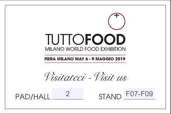 Come and visit us at TuttoFood Milan from 6th to 9th May 2019